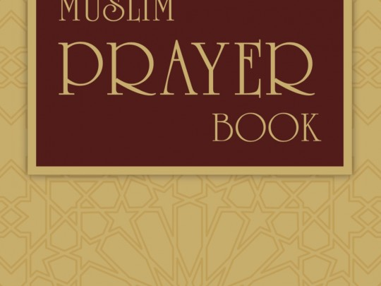 Muslim Prayer Book - Now available